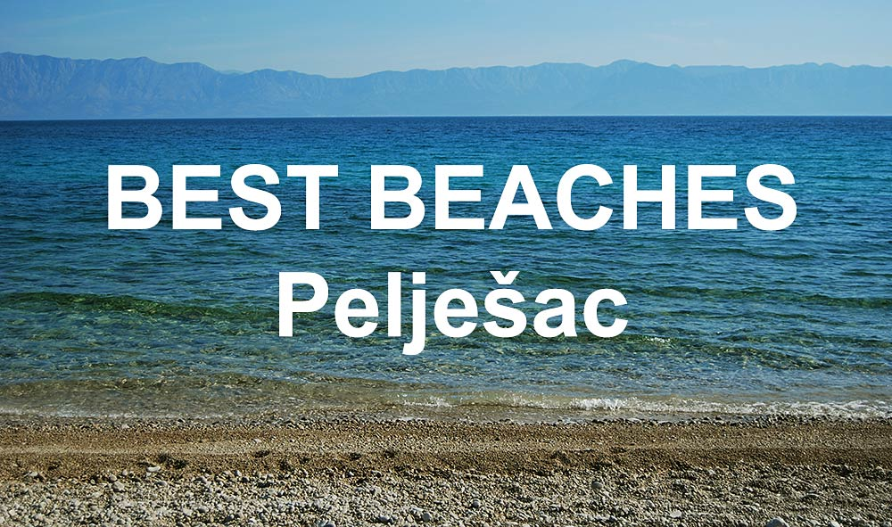 Best beaches on Peljesac